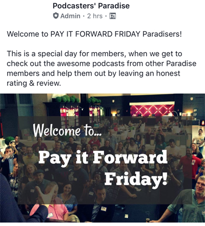 Podcasters Paradise Pay It Forward Friday