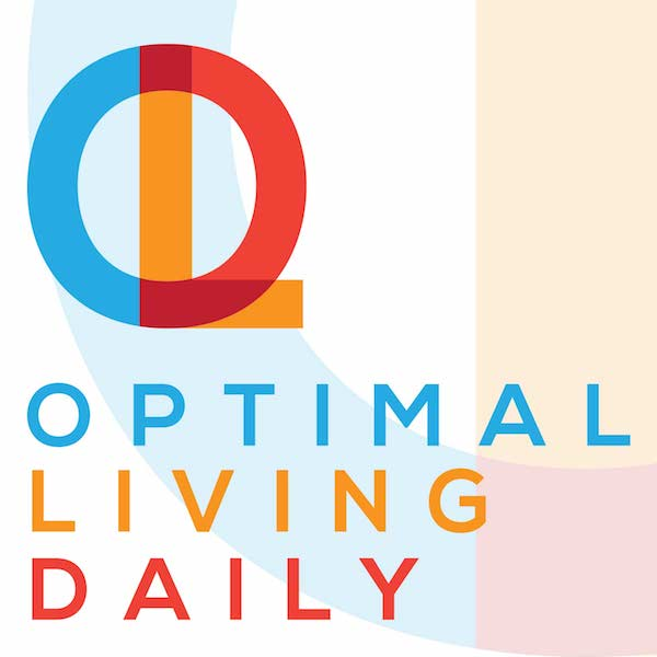 Optimal Living Daily Podcasts - Home Page