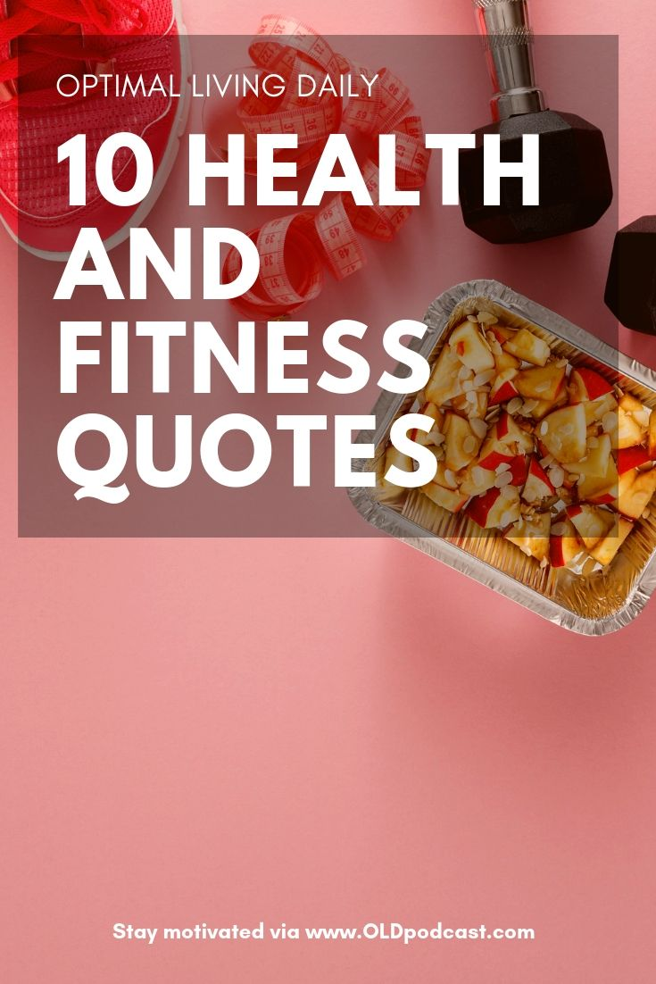 20 Health And Fitness Quotes To Stay Motivated Optimal Living Daily