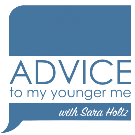 Advice-to-My-Younger-Me