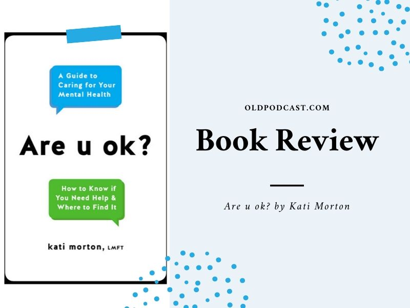 Book Review – Are u ok? by Kati Morton