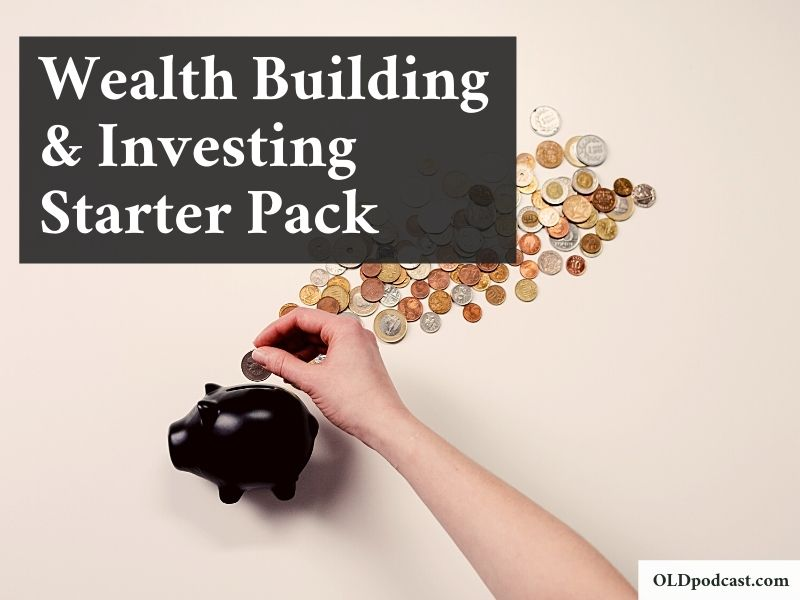 Wealth Building and Investing Starter Pack