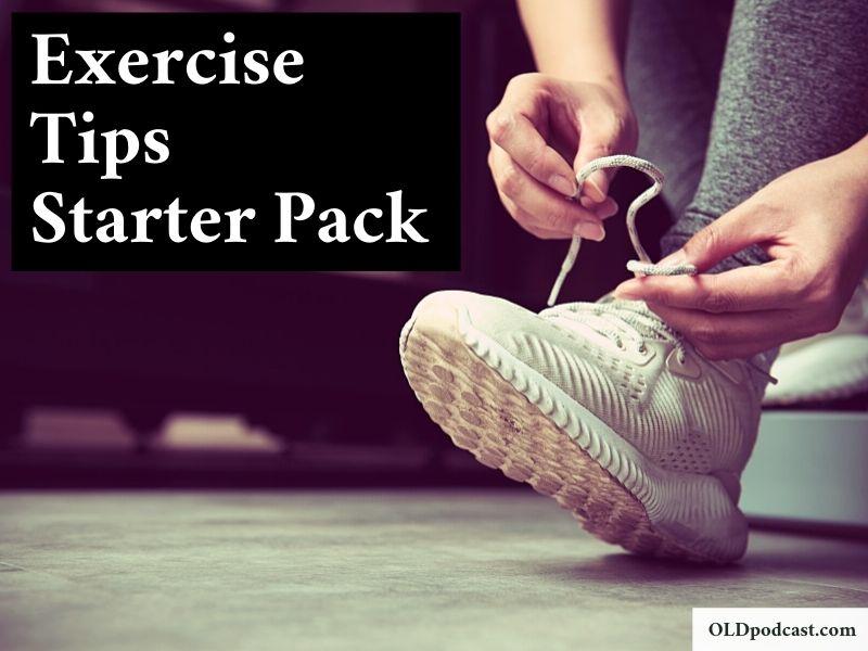 Exercise Tips: Starter Pack