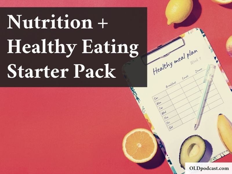Nutrition and Healthy Eating Starter Pack