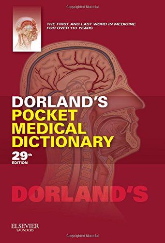 Dorland's Pocket Medical Dictionary (Dorland's Medical Dictionary) 29th Edition