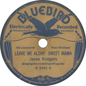 Leave Me Alone, Sweet Mama, recorded January 28, 1935 by Jesse Rodgers.