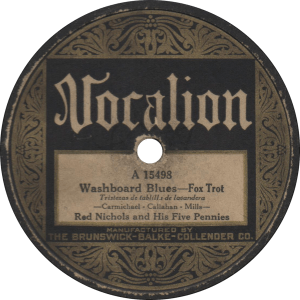 Washboard Blues, recorded December 8, 1926 by Red Nichols and his Five Pennies.