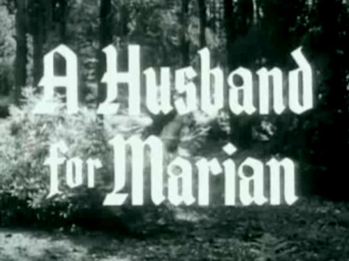 Robin Hood 017 - A Husband For Marian