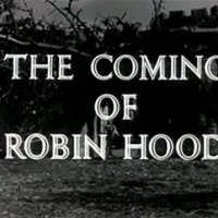 Robin Hood 001 - The Coming of Robin Hood