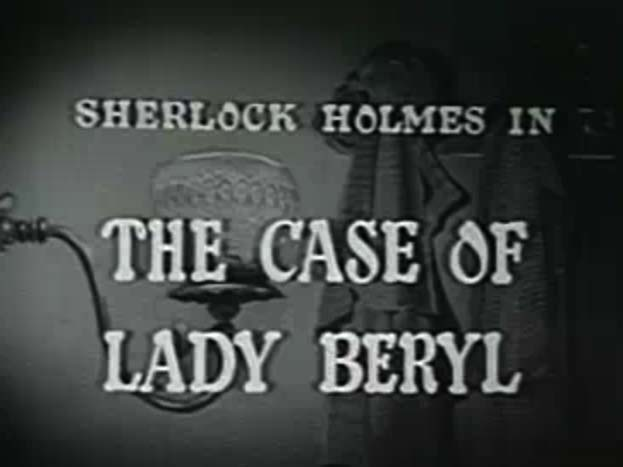 Sherlock Holmes 02 - The Case of Lady Beryl