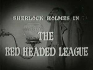 Sherlock Holmes 11 – The Case of the Red Headed League
