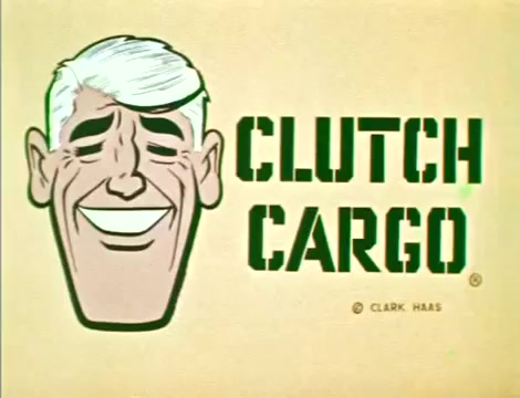 Clutch Cargo - The Haunted Castle