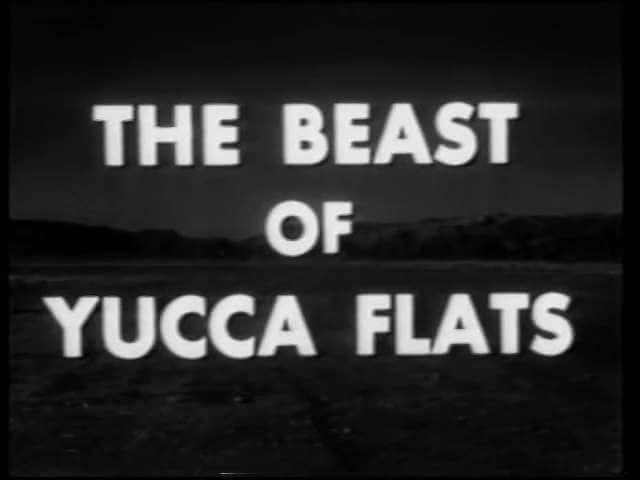 Beast Of Yucca Flats - 1961