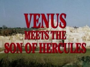 Venus Meets the Son of Hercules
