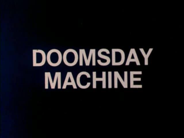 Doomsday Machine - 1972