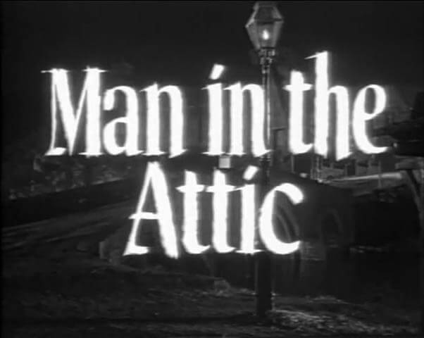 Man in the Attic