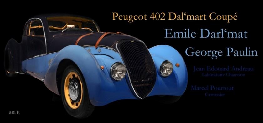 Peugeot 402 Darl'mat Coupé - Georges Paulin & Jean Édouard Andreau & Marcel Pourtout