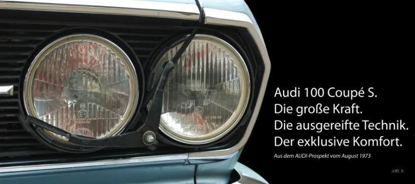 Audi 100 Coupe S Oldtimer Poster - Die große Kraft. Die große Technik. Der exklusive Komfort.