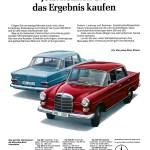 """1965 Werbeanzeige Mercedes-Benz: """"Jetzt können Sie das Ergebnis kaufen"""", Mercedes-Benz Typ 200, 200 D, 230, 230 S, 250 S, 250 SE, 250 SE Cabriolet, 300 SE Coupé 300 SE, 300 SEL, 300 SE Cabriolet, 300 SE Coupé, 230 SL, 600, 600 Pullman"""