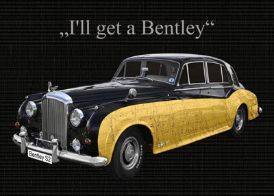 I'll get a Bentley