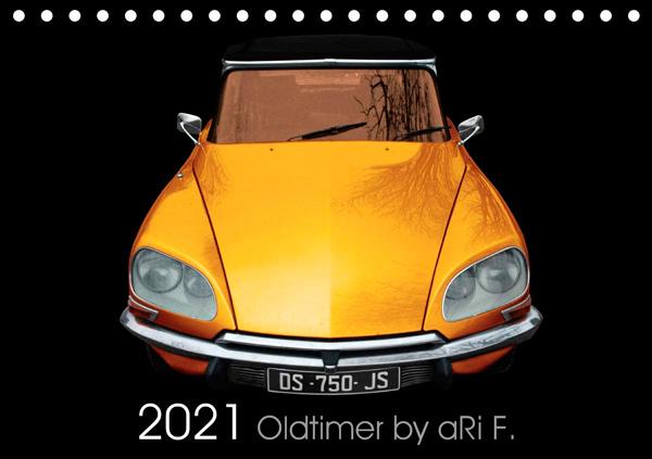 2021 Oldtimer by aRi F. - ISBN 9783672313586