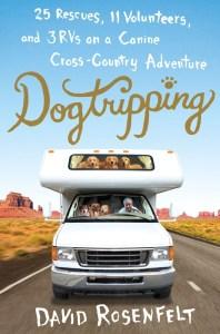 Dogtripping - David Rosenfelt