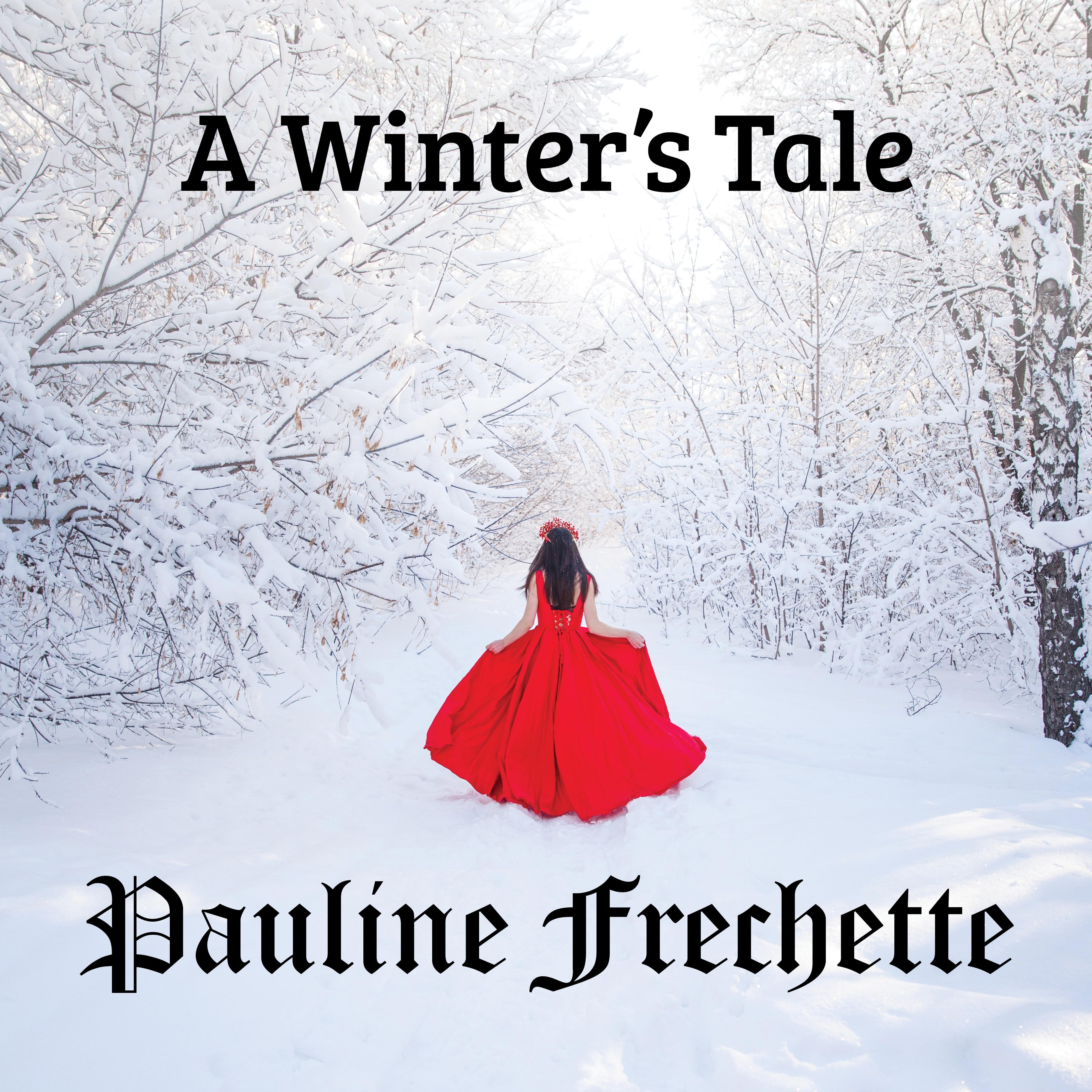 A Winter's Tale by Pauline Frechette