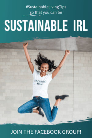 Join the Sustainable Living IRL Facebook Group