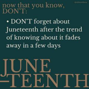 Don't forget about Juneteenth next year