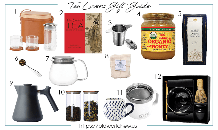 gift guide for tea lovers - Old World New