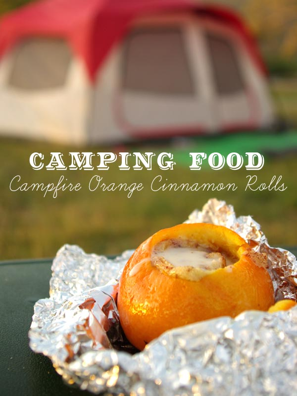 Campfire Orange Cinnamon Rolls | Easy Foil-Wrapped Camping Recipes For Outdoor Meals