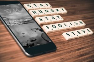 """Stay hungry, stay foolish"" Steve Jobs. Fuente: Pixabay"