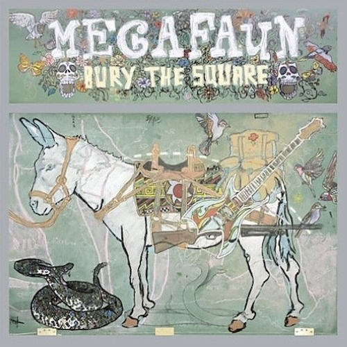 Megafaun – Bury the Square (2008)