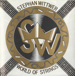 Stephan Wittwer – World of Strings (1990)