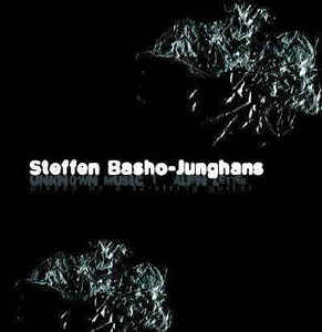 Steffen Basho-Junghans – Unknown Music 1: Alien Letter (2005)