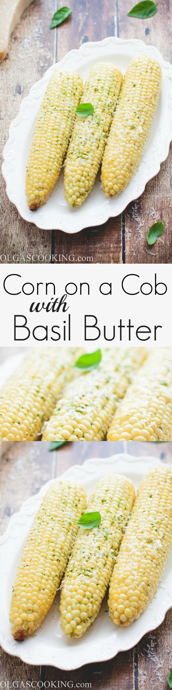 15 minute corn on a cob with basil butter