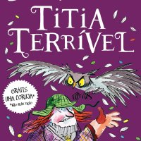 Livro: Titia Terrível, David Walliams