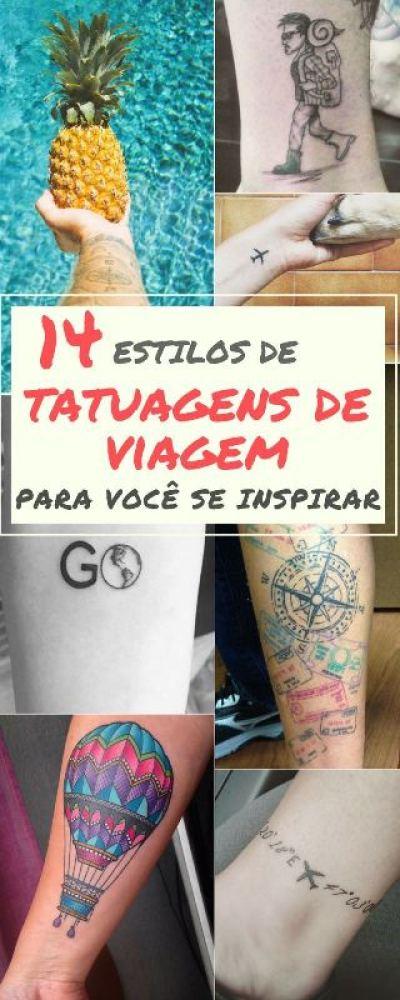 Confira 14 estilos de tatuagens de viagem para se inspirar e fazer a sua!