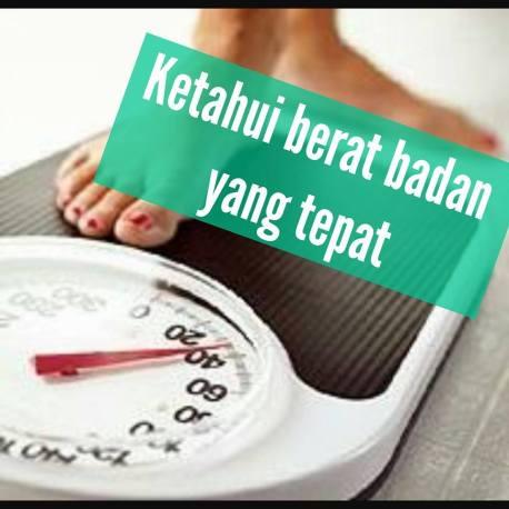 cara mengetahui berat badan yang tepat