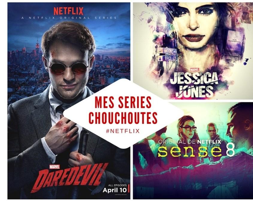 Mes 3 séries chouchoutes du moment !