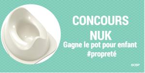 Concours : gagne un pot pour aprpendre la propreté à ton enfant #NUK