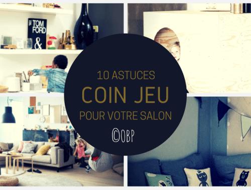 10 astuces pour créer un coin jeu dans votre salon