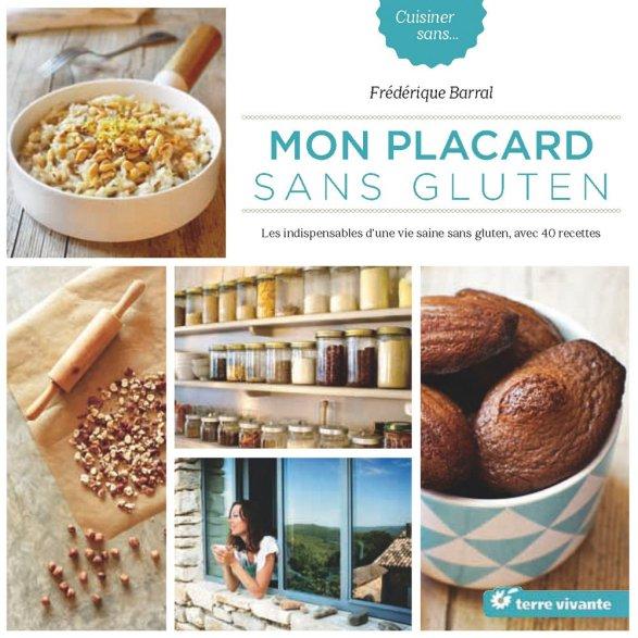 Mon placard sans gluten, un livre de Frédérique Barral