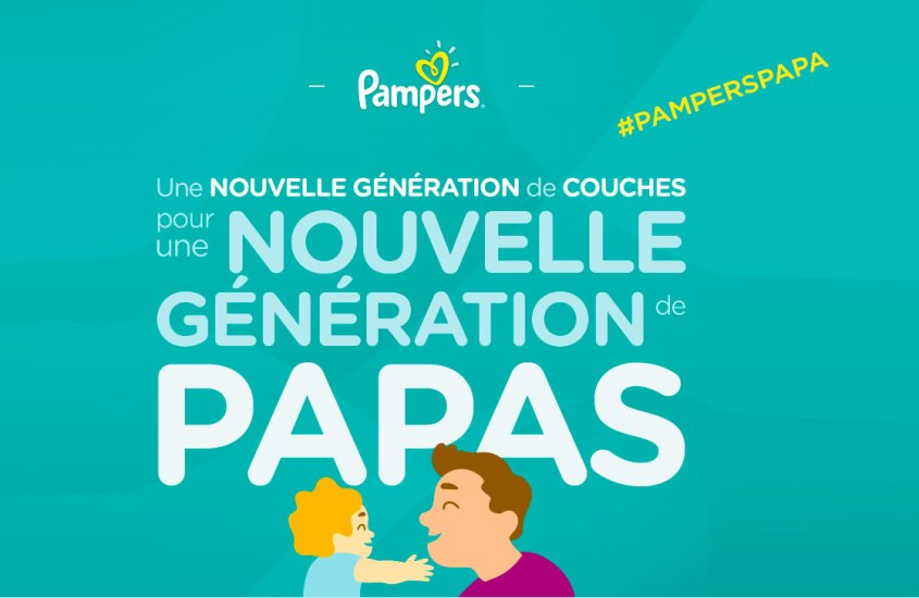 Une nouvelle génération de papas (ou de couches ?) (ou les 2 ?) #PampersPapa