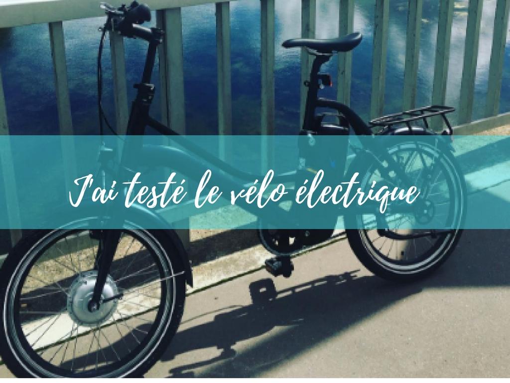 J'ai testé le vélo électrique !