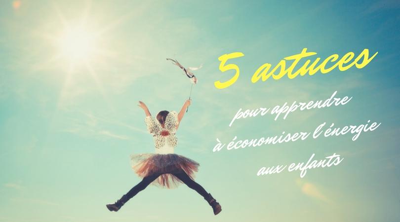 5 astuces pour apprendre à un enfant à économiser l'énergie avec le Gaspillosaure *
