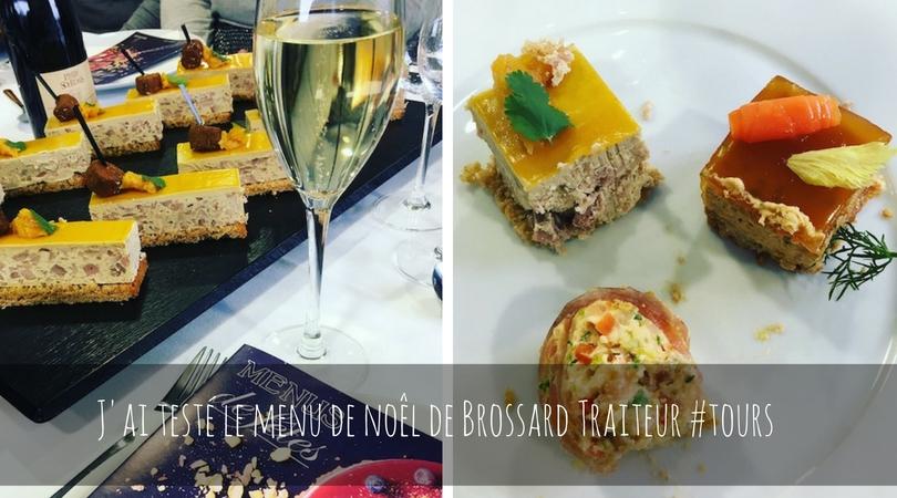 Dégustation du menu de Noel Brossard Traiteur #blogsdetours