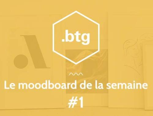 Le moodboard inspirationnel de l'agence Btg