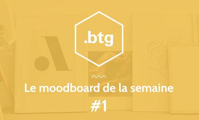 Le moodboard de l'agence Btg #1