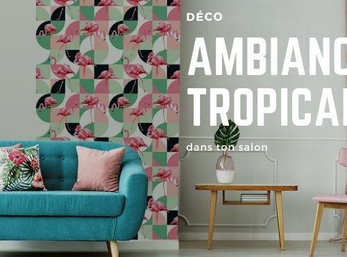 des papiers peints pour une déco tropicale